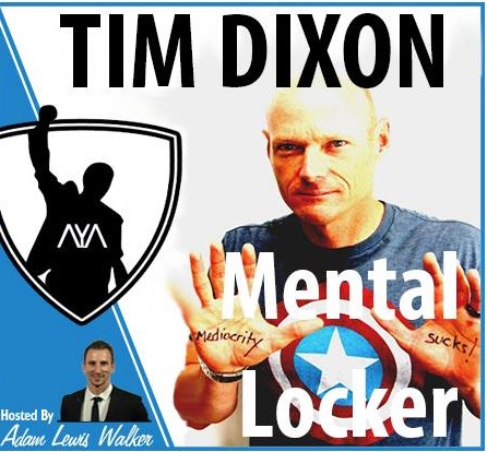 Tim Dixon – The Mental Locker