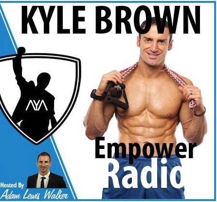 Kyle Brown – EMPOWER Hour