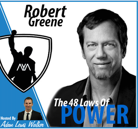 Robert Greene – The 48 Laws Of Power