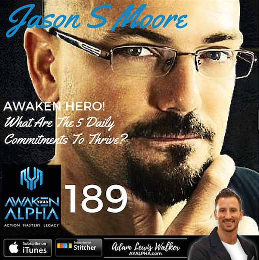 189# Awaken Hero – Jason S Moore