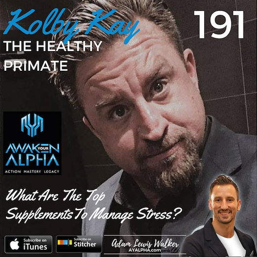 191# The Healthy Primate – Kolby Kay