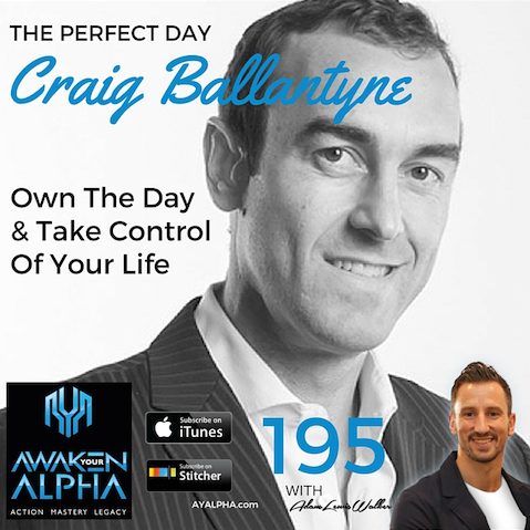 195# Craig Ballantyne – The Perfect Day