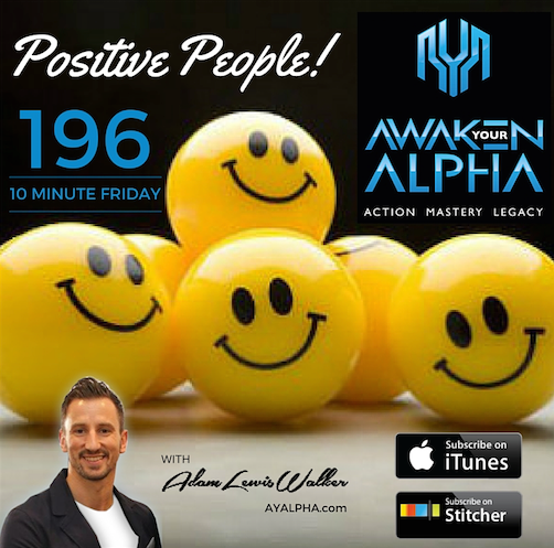 196# Positive People!