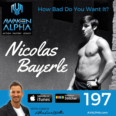 197# Nicolas Bayerlee – How bad do you want it?