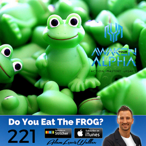 221# When Do You Eat The Frog?