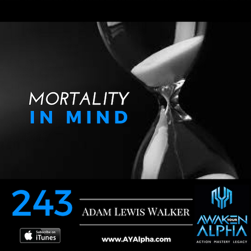 243# Mortality In Mind