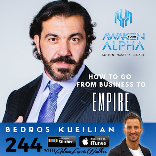 244# How To Go From Business To Empire!