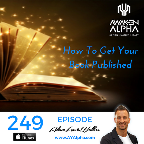 249# How To Get Your Book Published