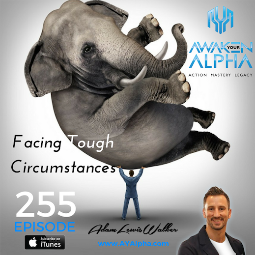 255# Dealing With Tough Circumstances