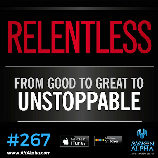 267# Are You Relentless?
