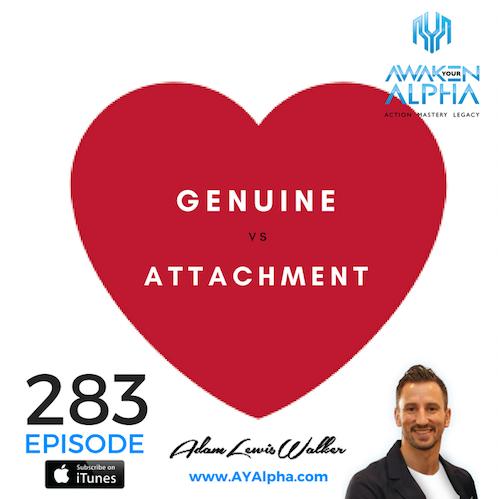 283# LOVE: Genuine VS Attachment