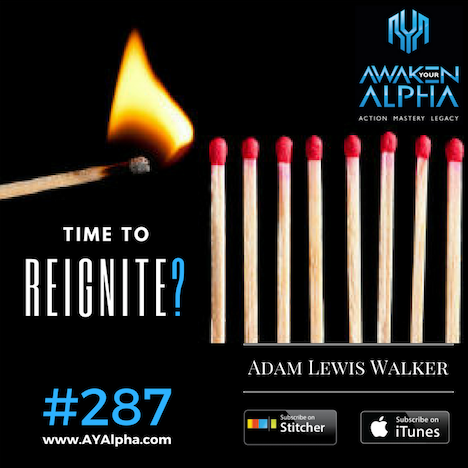 287# Time To Re-ignite?