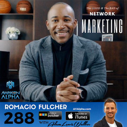 288# The Good & The Bad of Network Marketing