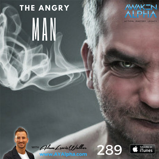 289# The Angry Man