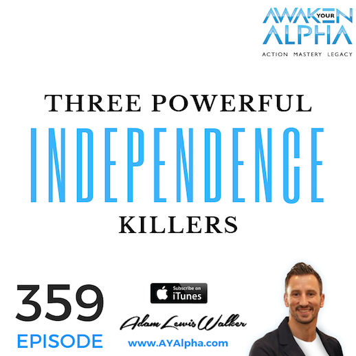 359# Powerful Independence Killers!