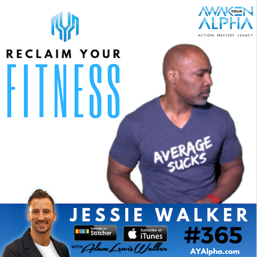 365# Reclaim Your Fitness (with the Anti-Aging Warrior!)