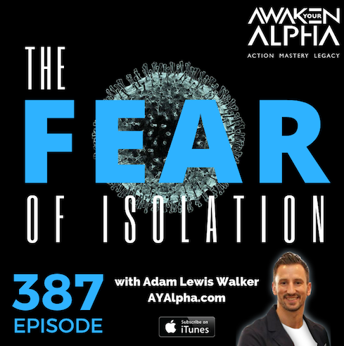 387# The Fear Of Isolation