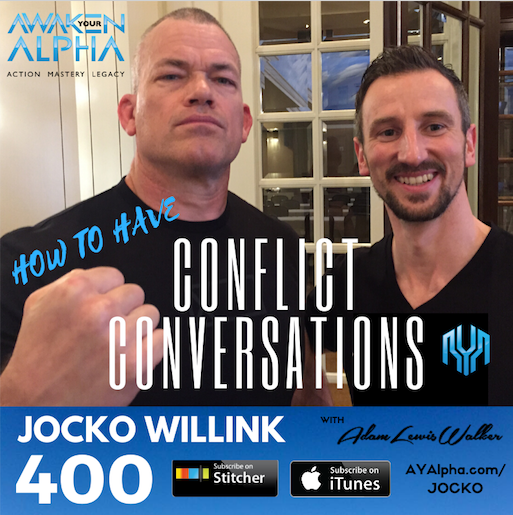 400# How To Have A Conflict Conversation With Jocko
