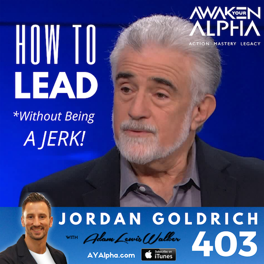 403# How To Lead (and not be a Jerk!)
