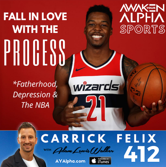 412# Fall In Love With The Process (Fatherhood, Depression & The NBA)