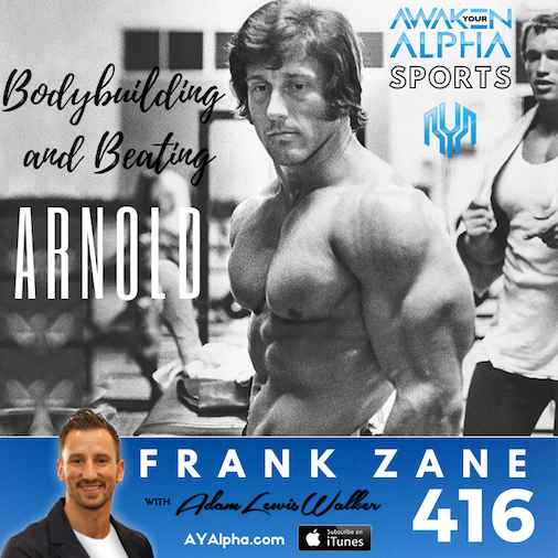 416# Bodybuilding & Beating Arnold Schwarzenegger