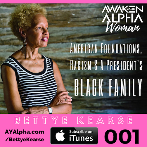 AW#1 American Foundations, Racism and A Presidents Black Family