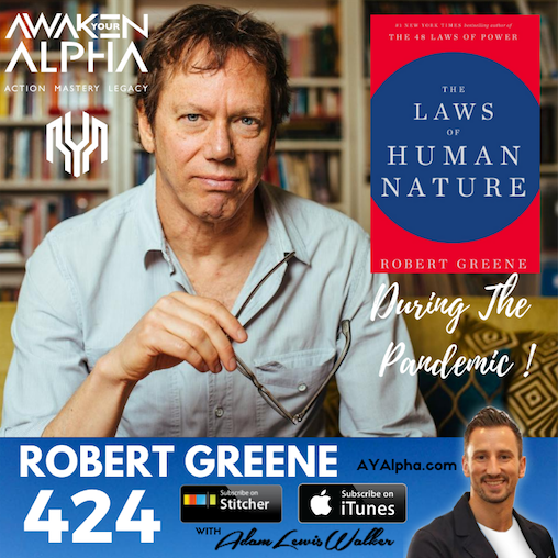 424# Robert Greene – The Laws Of Human Nature (Explained & Applied In A Pandemic)