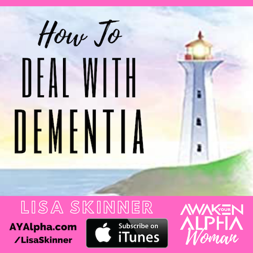 AW# How To Deal With Dementia