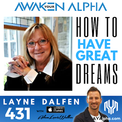431# How To Have A Great Dream (& What They Mean)