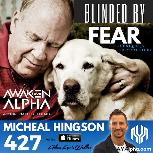 427# Blinded By Fear: A Unique 9/11 Survival Story