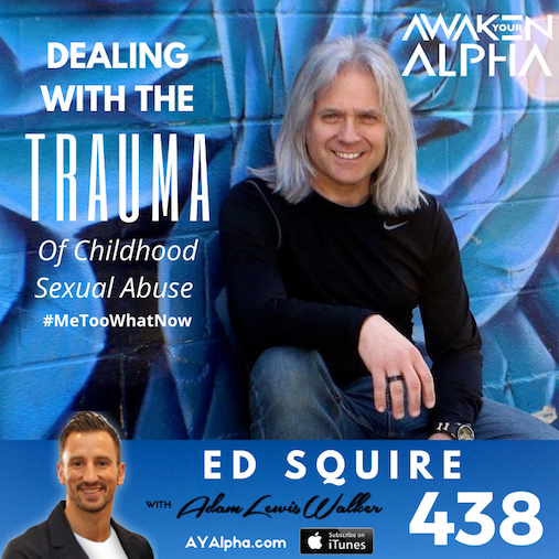 438# Dealing With The Trauma Of Childhood Sexual Abuse