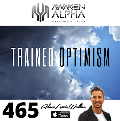 465# Do You Have Trained Optimism?