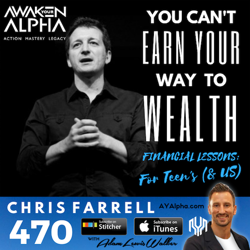 470# You Can't Earn Your Way To Wealth – Financial Lesson's for Teens (& Us!)