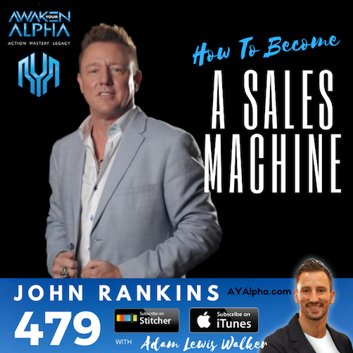 479# How To Become a Sales Machine!