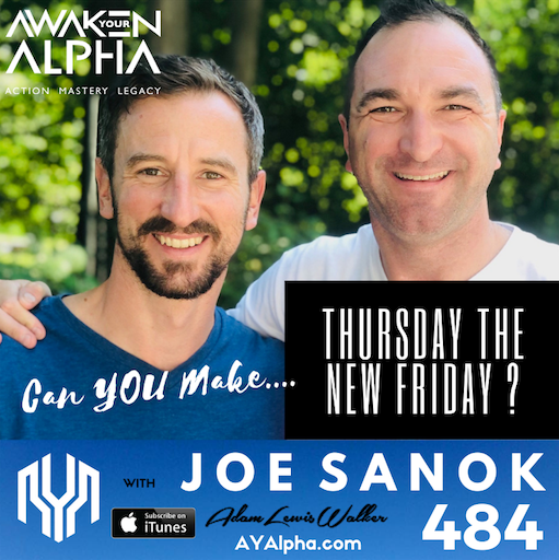 484# Can You Make Thursday Your New Friday?